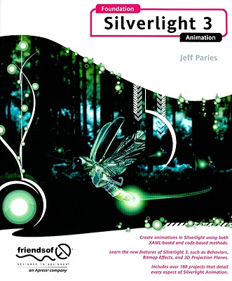 Foundation Silverlight 3 Animation By Paries, Jeff